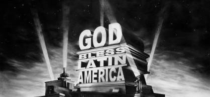 God Bless Latin America